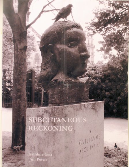 Subcutaneous Reckoning     Picasso sculpture for Apollinaire - cover